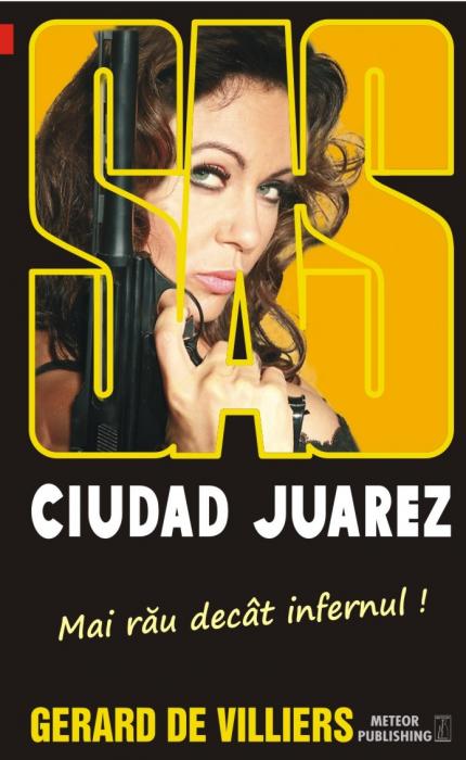 SAS 130: Ciudad Juarez [0]
