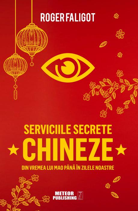 Serviciile secrete chineze de la MAO la XI JINPING [0]