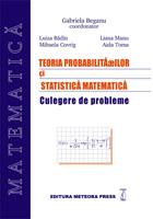 Teoria probabilitatilor si statistica matematica - culegere de probleme [0]