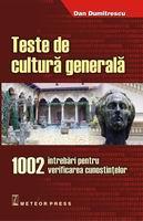 Teste de cultura generala 1002 intrebari pentru verificarea cunostintelor [0]