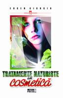 Tratamente naturiste in cosmetica [0]