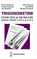 Trigonometrie - exercitii si probleme pentru clasele a IX-a si a X-a [0]