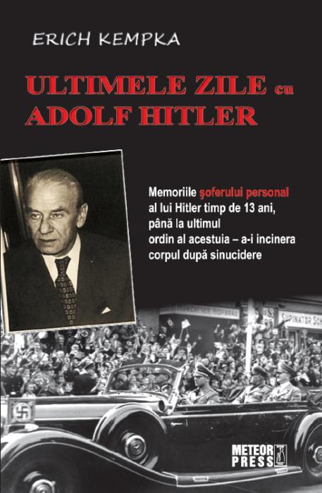 Ultimele zile cu Adolf Hitler [0]