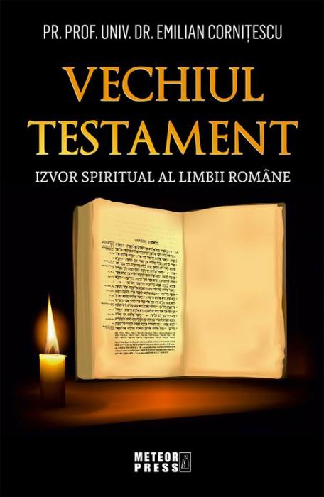 Vechiul Testament - izvor spiritual al limbii romane [0]
